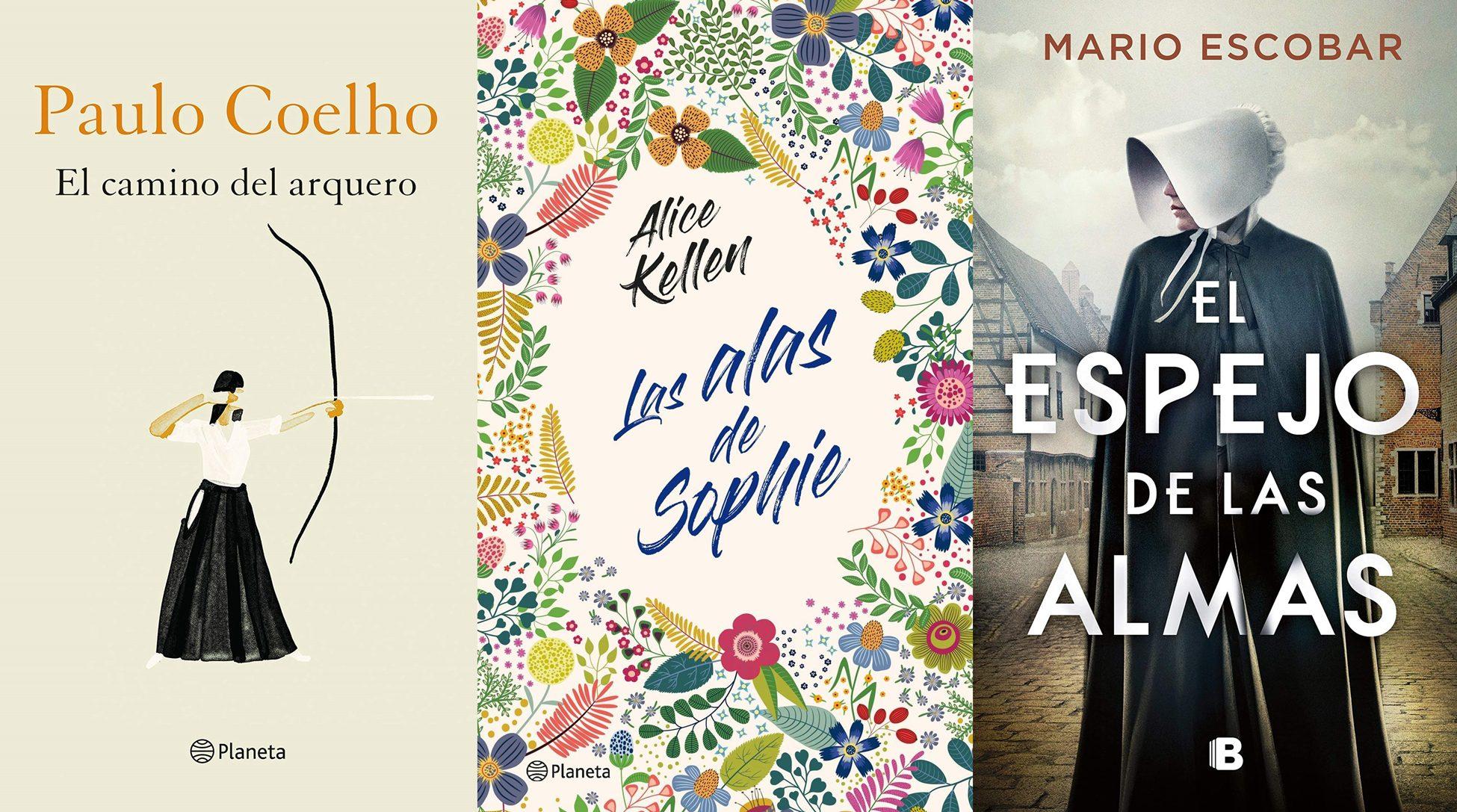 Paulo Coelho, Alice Kellen, Mario Escobar. El camino del arquero, Las alas de Sophie, El espejo de las almas