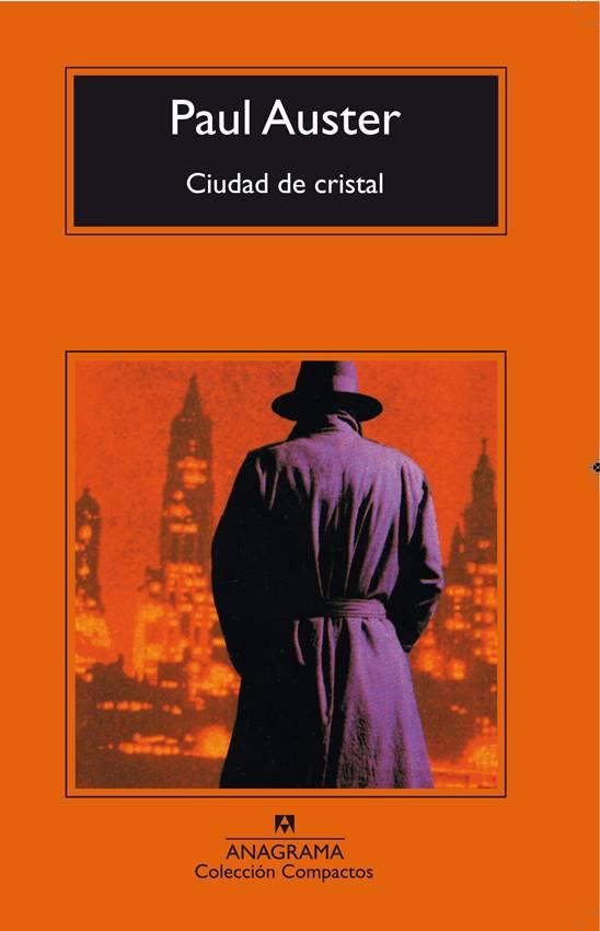 La ciudad de cristal de Paul Auster, Anagrama.