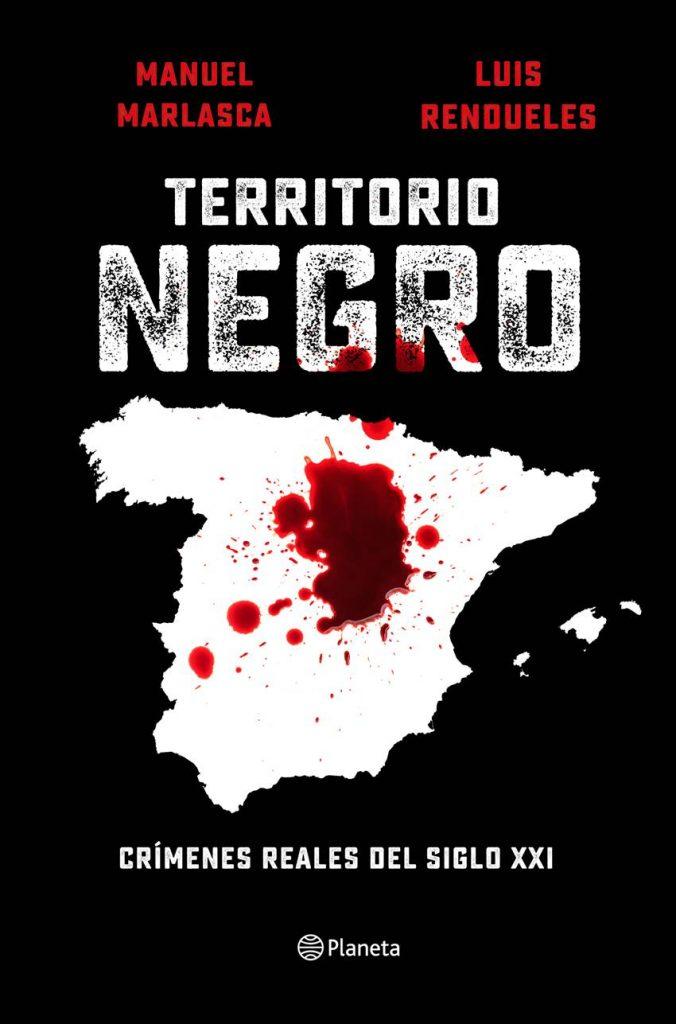 Libro Territorio Negro de Manuel Marlasca y Luis Rendueles.