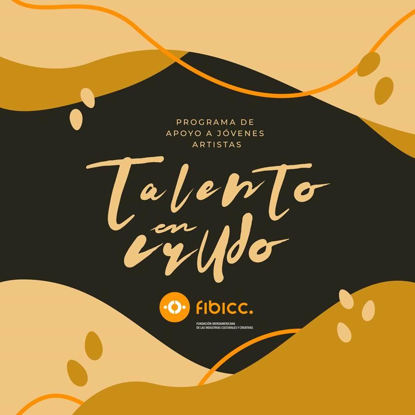 Talento en Crudo. Programa de Apoyo a Jóvenes Artistas.