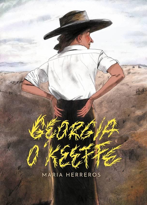 Biografía ilustrada Georgia O'Keeffe hecha por María Herreros, Astiberri.